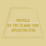 Six Tips to Make Your Application Stick