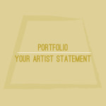 Your Artist Statement